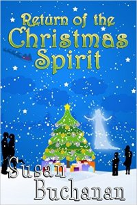 Return of Christmas Spirit by Susan Buchanan