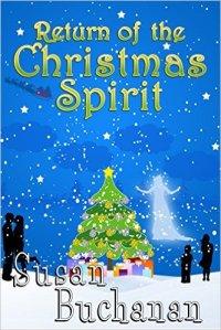 Return of Christmas Spirit by Susan Buchanan